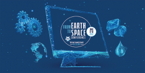 From Earth to Space Conference – Virtual Launch
